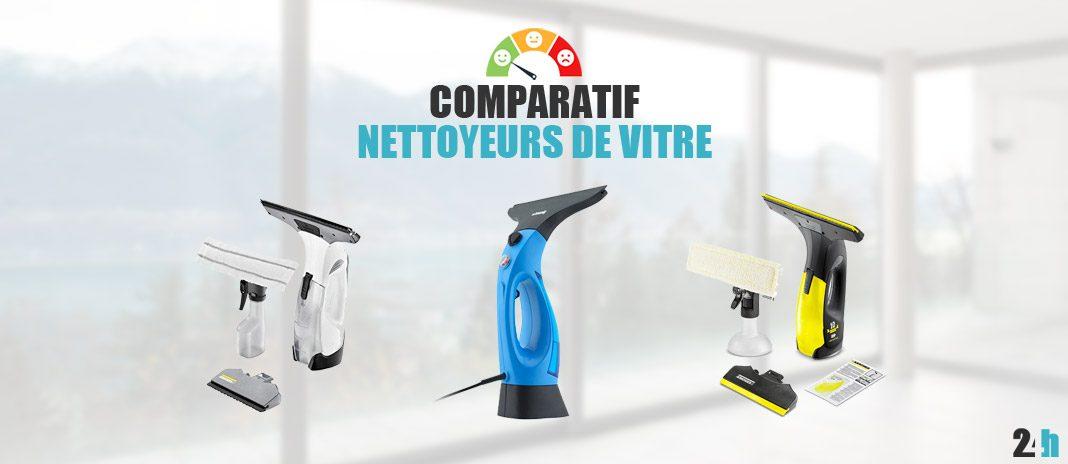 comparatif nettoyeur vitres