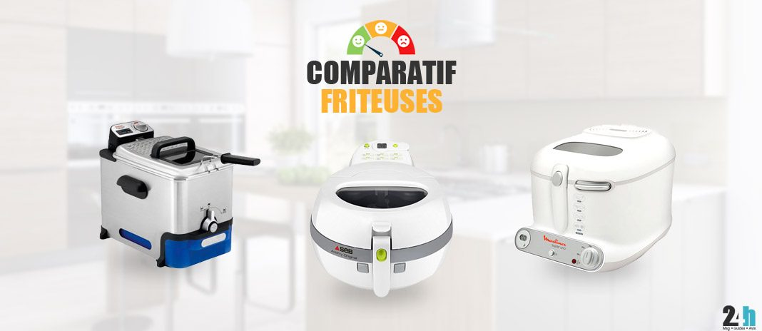comparatif friteuses
