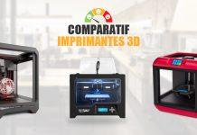 Comparatif imprimantes 3d