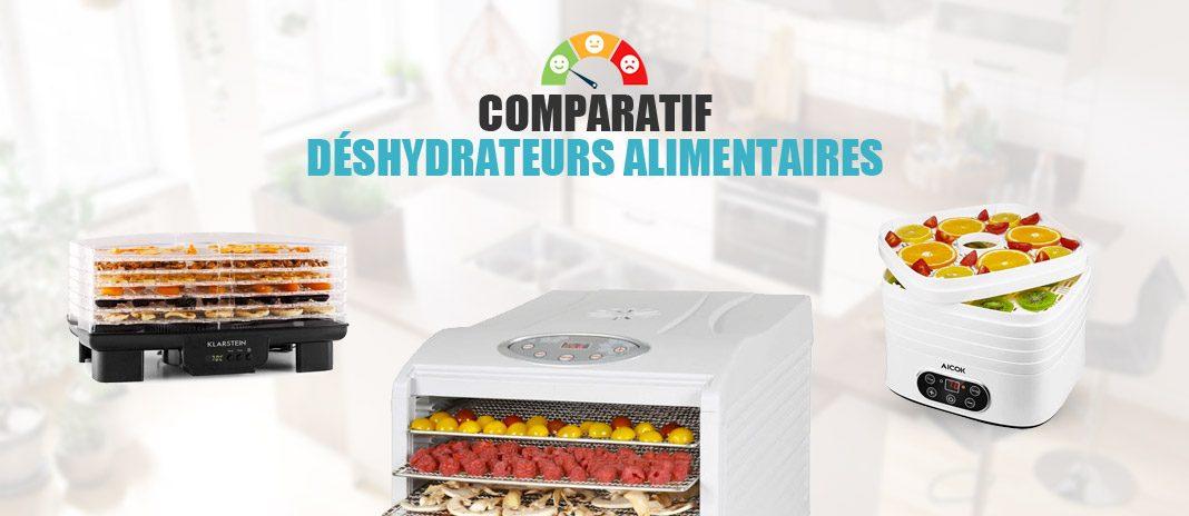 comparatif deshydrateur alimentaire