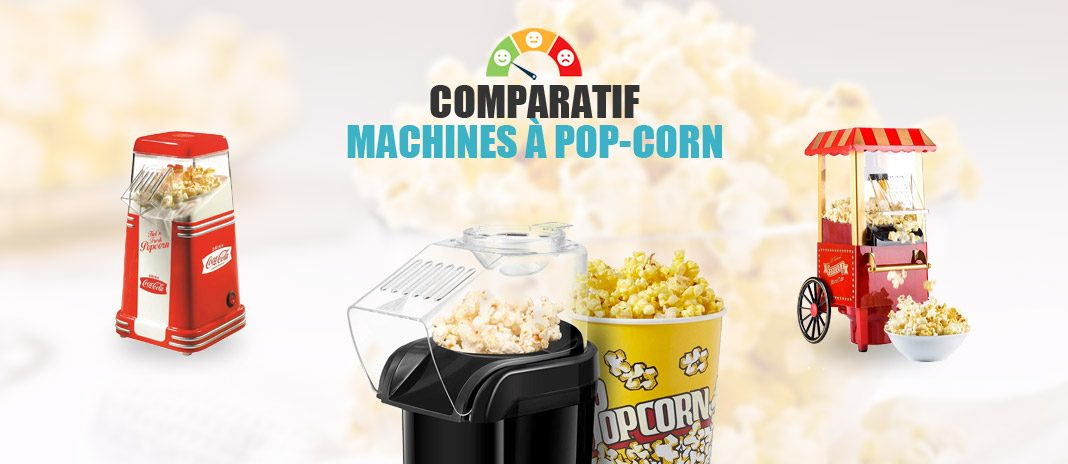 comparatif machines pop-corn