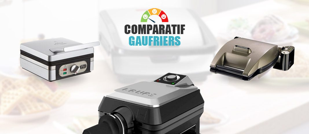 comparatif gaufriers