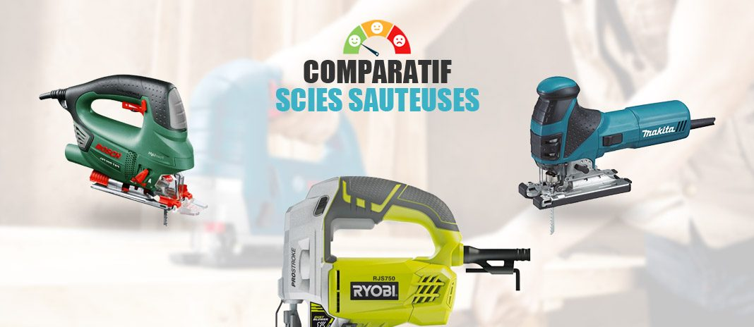 comparatif scies sauteuses