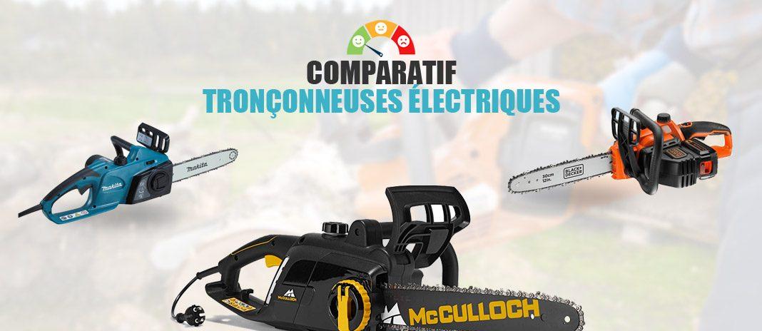 comparatif tronconneuses electriques
