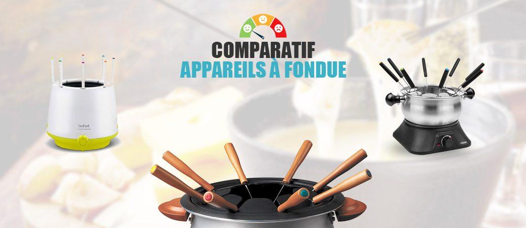 comparatif appareil a fondue