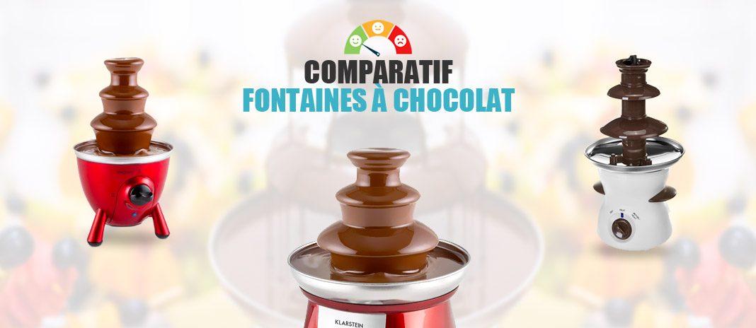 comparatif fontaines chocolat