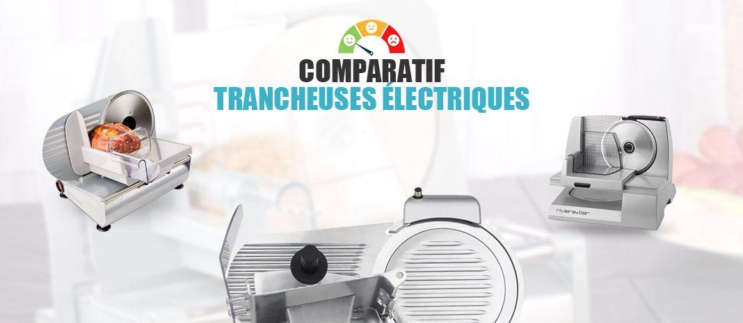 comparatif trancheuses electriques