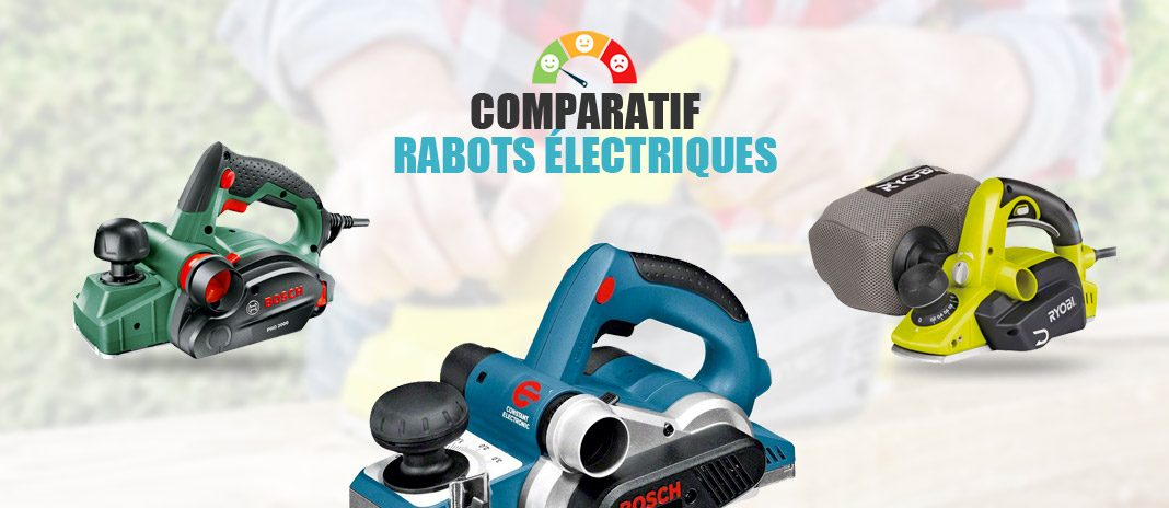 comparatif rabots electriques