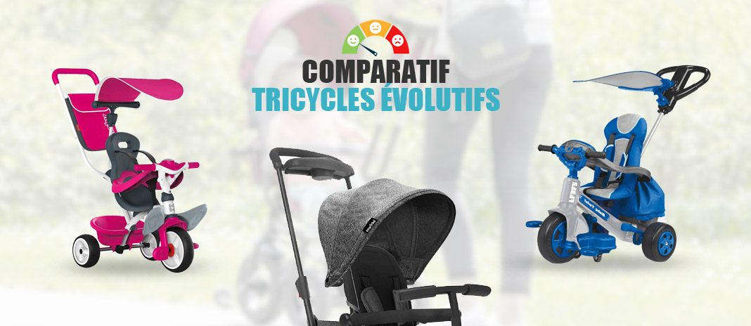 comparatif tricycles evolutifs